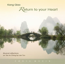 Return to your heart - Kang Qiao