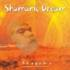 Shamanic Dream Vol. 1 - Anugama