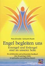 Engel begleiten uns - Petra Schneider, Gerhard K. Pieroth