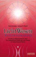 LichtWesen Meisteressenzen - Petra Schneider - Gerhard K. Pi