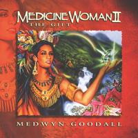 Medicine Woman Vol. 2 - Goodall, Medwyn