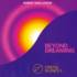 Beyond Dreaming  - Crystal Silence 2 - Coxon, Robert Haig