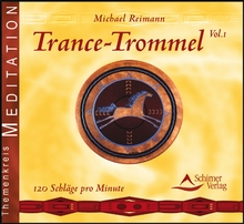 Trance-Trommeln Vol.1 -  Michael Reimann