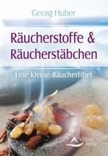 Räucherstoffe & Räucherstäbchen - Georg Huber